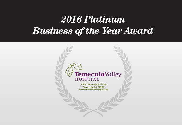 Temecula Valley Hospital Earns 2016 Platinum Business of the Year Award